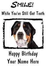 Entlebucher Mountain Happy Birthday Card Smile Teeth32 A5 Personalised Greetings
