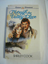Shirley Cook, Through The Valley Of Love(1987 Forever Romances P-back )(GS15-11)