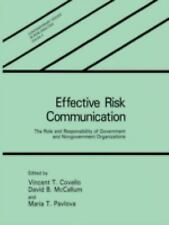 Effective Risk Communication:: The Role and Responsibility of Governme-ExLibrary