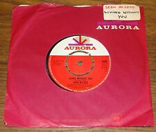 """SEAN McLEOD ~ LIVING WITHOUT YOU b/w LOVE SONG ~ UK AURORA 7"""" 1969 ACID PSYCH"""