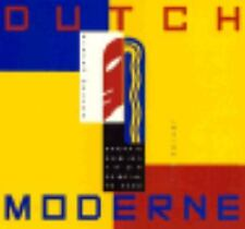 Dutch Moderne: Graphic Design from De Stijl to Deco