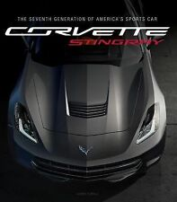 """""""NEW"""" Corvette C7 Re-Inventing America's Sports Car by Larry Edsall (2014,..."""
