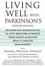 Living Well with Parkinson's by Glenna Wotton Atwood (2005, Paperback, Revised)