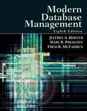 Modern Database Management (8th Edition) Hoffer, Jeffrey A., Prescott, Mary, Mc