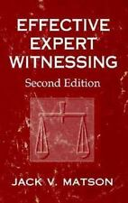 Effective Expert Witnessing: A Handbook for Technical Professionals