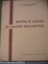 SINTESI DI LEZIONI DI LAVORO SCOLASTICO Silvio Leone Tipografia Europa 1970 di
