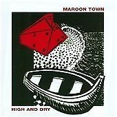 Maroon Town - High and Dry (2013)  CD  NEW/SEALED  SPEEDYPOST