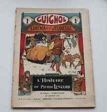 Ancien GUIGNOL CINEMA DE LA JEUNESSE N°3 20 janvier 1935 HISTOIRE PIERRE LESCURE