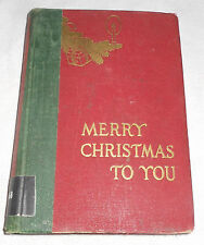 Merry Christmas to You by Wilhelmina Harper (1st Edition, 1935, Hardcover)
