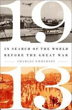 1913: In Search of the World Before the Great War-ExLibrary
