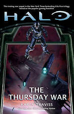 Halo: The Thursday War by Karen Traviss, Book, New (Paperback)