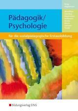 Pädagogik und Psychologie: In der Berufsfachschule Kinderpflege Lehr-/Fachbuch.