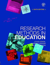 Research Methods in Education by Keith Morrison, Louis Cohen, Lawrence Manion...