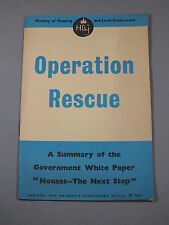 """OPERATION RESCUE 1950s Summary of Government White Paper """"Houses - Next Steps"""""""