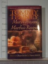Mary's Prayers and Martha's Recipes by Tommy Tenney (2005, Hardcover) G706