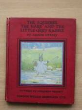 THE SQUIRREL THE HARE AND THE LITTLE GREY RABBIT - Uttley, Alison. Illus. by Tem