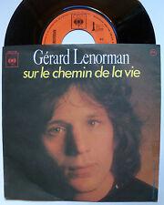"""GERARD LENORMAN : Sur le chemin de la vie / je vous écris - 7"""" SP 1974 CBS 2756"""