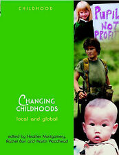 Changing Childhoods: Local and Global by John Wiley and Sons Ltd (Paperback,...