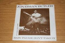 """Jonathan Butler -Baby Please Don't Take It / Haunted By ..-  1986 7"""" sehr  rar"""