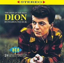 Runaround Sue: The Best of the Rest by Dion (Dion Francis DiMucci) (CD,...