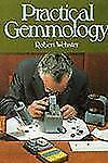Practical Gemmology; A study of the identification of gem-stones, pearls and orn