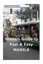 Sheila's Guide to Fast and Easy Manila by Sheila Simkin (2012, Paperback)