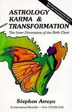 Astrology, Karma & Transformation: The Inner Dimensions of the Birth Chart by S