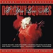 If You Love Me, Dorothy Squires, Good CD