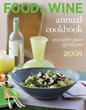 Food & Wine Annual Cookbook 2008: An Entire Year of Recipes-ExLibrary