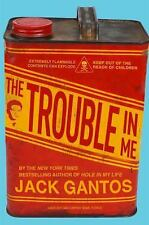 The Trouble in Me  (ExLib)