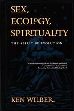 Sex, Ecology, Spirituality : The Spirit of Evolution by Ken Wilber (1995,...