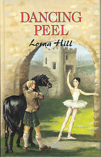 Dancing Peel by Lorna Hill (Hardback, 1997) illustrated by Anne Grahame Johnston
