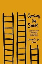 Coming up Short : Working-Class Adulthood in an Age of Uncertainty by...