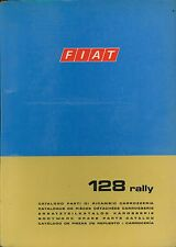 1973 FIAT 128 RALLY ERSATZTEILKATALOG KAROSSERIE SPARE PARTS MANUAL BODYWORK