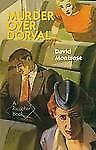 Murder over Dorval by David Montrose (2011, Paperback)
