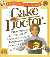 THE CAKE MIX DOCTOR FROM CAKE MIX TO CAKE MAGNIFICENT SOFTCOVER BOOK ANNE BYRN