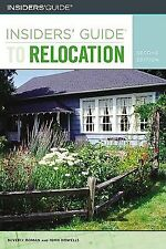 Insiders' Guide to Relocation, 2nd (Insiders' Guide Series) Roman, Beverly, How