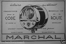 PUBLICITÉ 1927 MARCHAL PROJECTEUR POUR LE CODE MONOCLE DE LA ROUTE - ADVERTISING