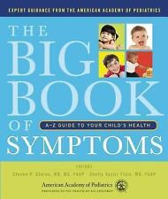 The Big Book of Symptoms: A-Z Guide to Your Childs Health