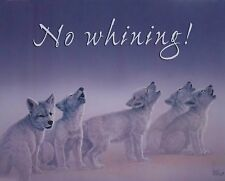 No Whining - Lee Cable Baby Wolves Wildlife Animals Open Edition Art Print 16x20