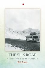 The Silk Road by Bill Porter (2016, Paperback)