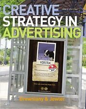 Creative Strategy in Advertising by Bonnie L. Drewniany and A. Jerome Jewler...