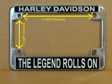 HARLEY DAVIDSON MOTORCYCLE LICENSE PLATE FRAME THE LEGEND ROLLS ON   DESIGN