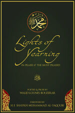 Lights of Yearning, In Praise of The Most Praised PBUH, Seerah, Poetry - r12