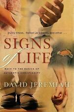 Signs of Life: Back to the Basics of Authentic Christianity by Dr. David Jeremi