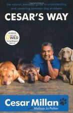 Cesar's Way: The Natural, Everyday Guide to Understanding and C .9780340933305