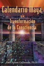 Carl Johan Calleman - El Calendario Maya Y La Transf (2005) - Used - Trade
