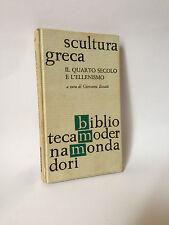 SCULTURA GRECA - IL QUARTO SECOLO E L'ELLENISMO - G.Becatti [Mondadori, 1961]