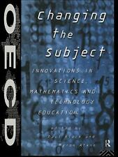 Changing the Subject : Innovations in Science, Mathematics, and Technology...