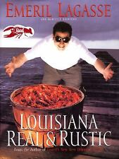 Louisiana Real and Rustic by Emeril Lagasse (1996, Hardcov